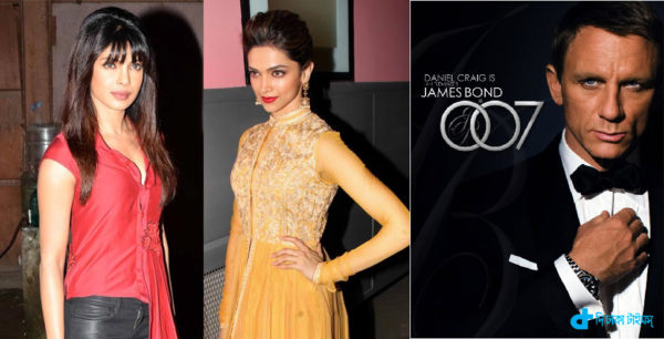 Deepika Priyanka will be seen James Bond